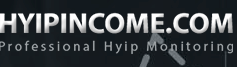 hyipincome.com Very strong advertising. A lot of investors. The best HYIP monitor. Quick payouts.